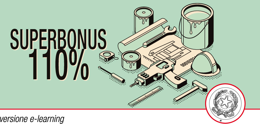 Superbonus 110%: pillole d'uso notarile - Corso e-learning